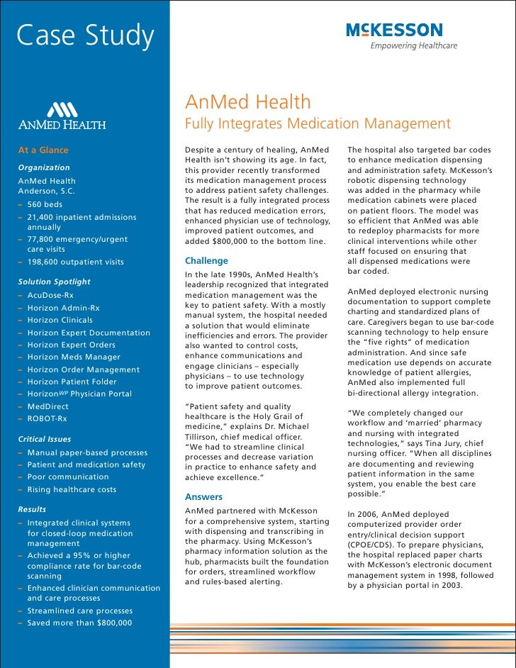 Case Study                                       AnMed Health                                      Fully Integrates Medica...