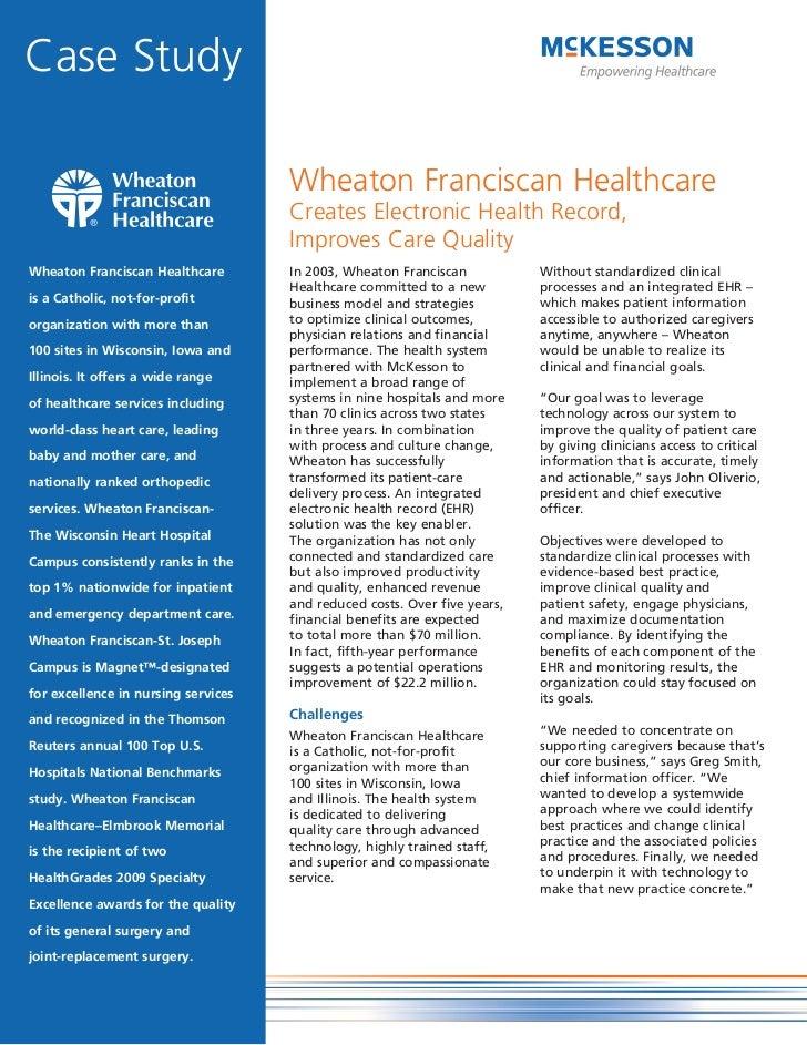 Case Study                                     Wheaton Franciscan Healthcare                                     Creates E...