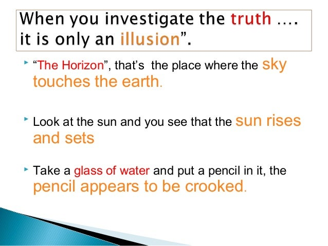  If you stand on Pluto and look at the sun, thesun looks like a night bulb. When you stand on earth and look at the sun,...