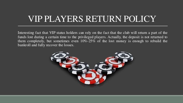 Vip Casino Players Privileges