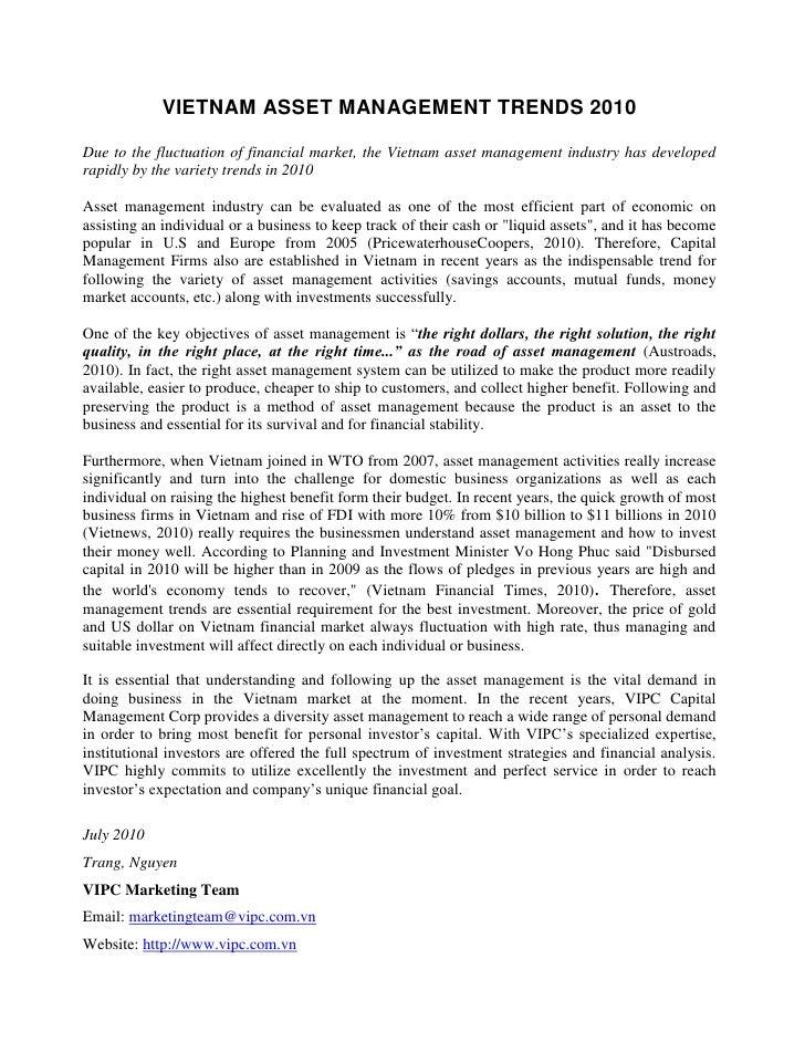 VIETNAM ASSET MANAGEMENT TRENDS 2010  Due to the fluctuation of financial market, the Vietnam asset management industry ha...