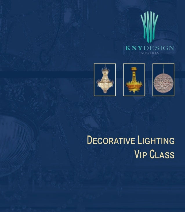 DECORATIVE LIGHTING VIP CLASS