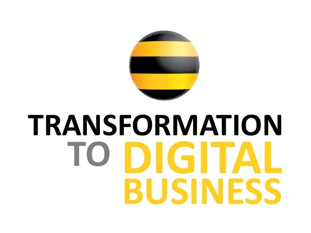TRANSFORMATION TO DIGITAL BUSINESS
