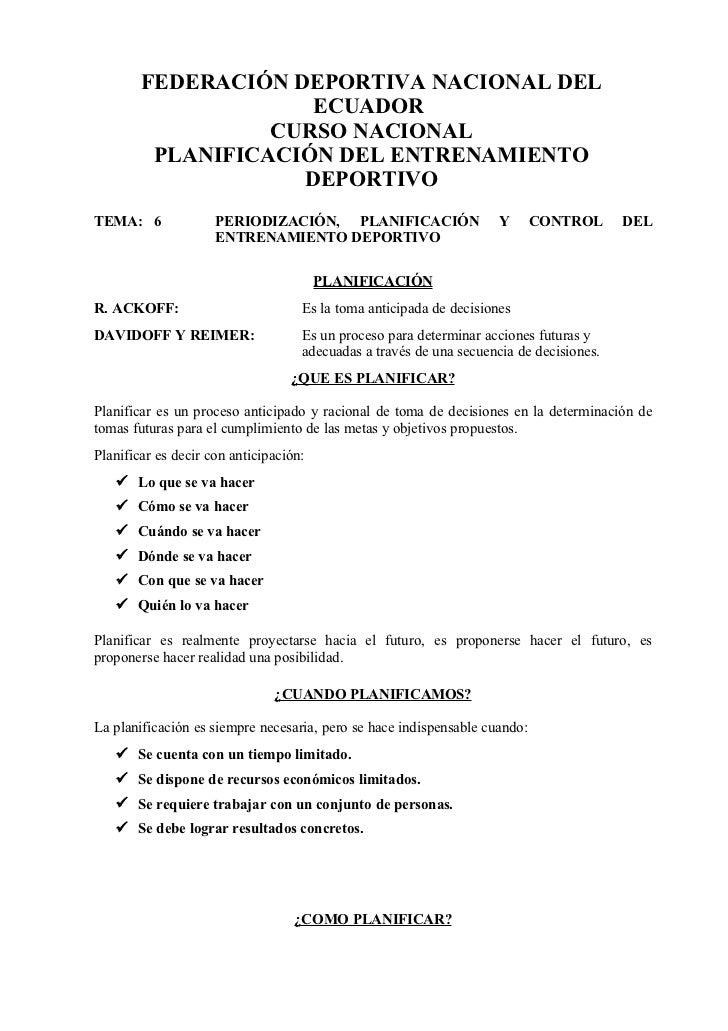 FEDERACIÓN DEPORTIVA NACIONAL DEL                     ECUADOR                  CURSO NACIONAL         PLANIFICACIÓN DEL EN...