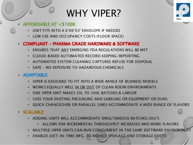 Viper Self-contained  E-Liquid Compounding System Overview Slide 2
