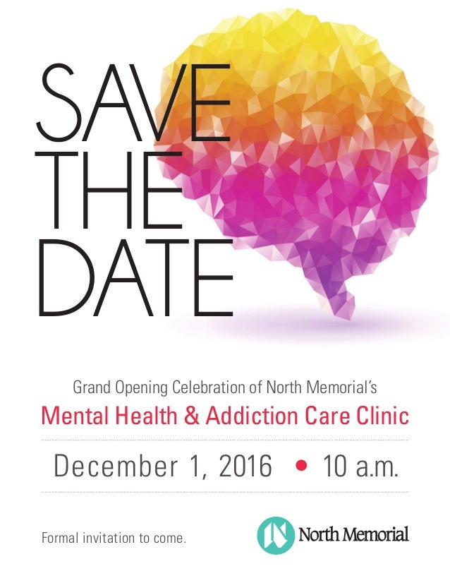 Vip grand opening save the date save the date formal invitation to come grand opening celebration of north memorials mental health stopboris Images