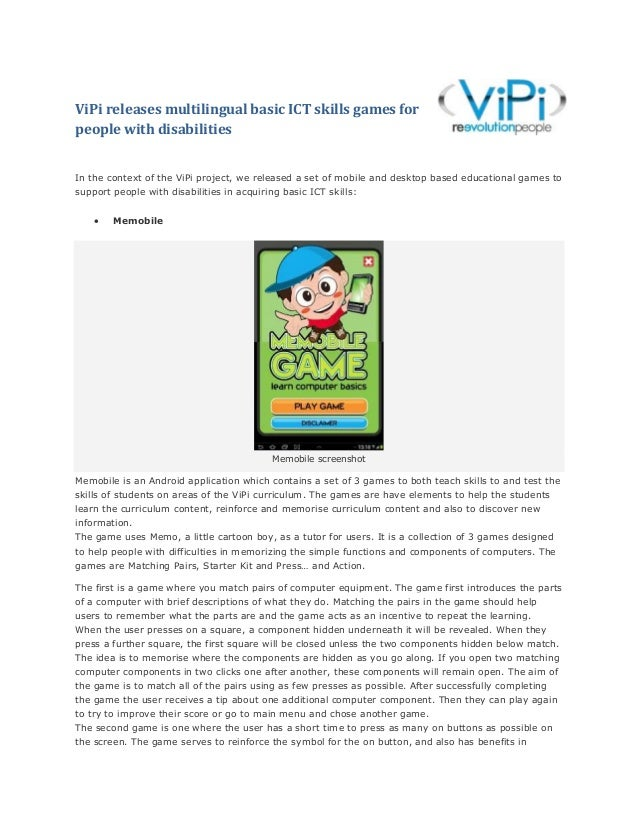 ViPi releases multilingual basic ICT skills games for people with disabilities In the context of the ViPi project, we rele...