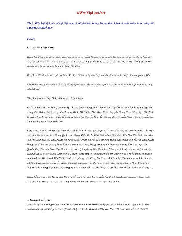 wWw.VipLam.Net Câu 2: Điều kiện lịch sử - xã hội Việt nam và thế giới ảnh hưởng đến sự hình thành và phát triển của tư tưở...