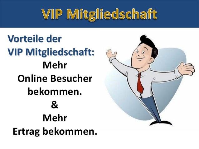 Vorteile der VIP Mitgliedschaft: Mehr Online Besucher bekommen. & Mehr Ertrag bekommen.