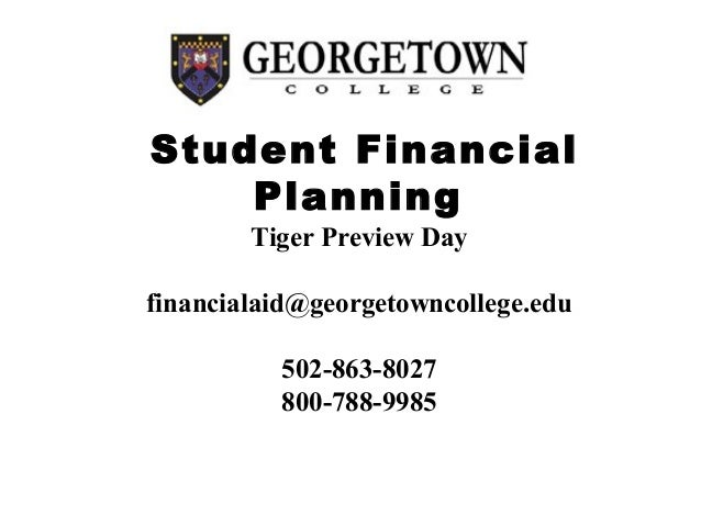 Georgetown Financial Aid >> Student Financial Planning For Higher Education Georgetown
