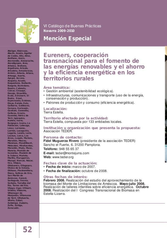52 VI Catálogo de Buenas Prácticas Navarra 2009-2010 Mención Especial Eureners, cooperación transnacional para el fomento ...
