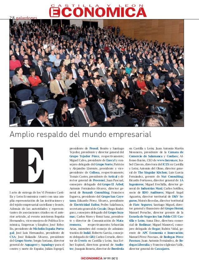 l acto de entrega de los VI Premios Casti-lla y León Económica contó con una am-plia representación de las instituciones y...