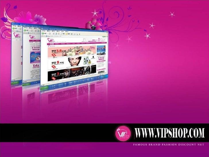 VIPSHOP WELCOMES      YOU