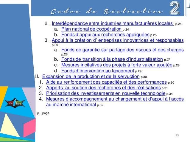 2. Interdépendance entre industries manufacturières locales p.24 a. Plan national de coopération p.24 b. Fonds d'appui aux...