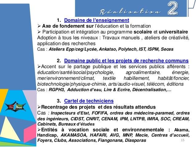 R é a l i s a t i o n 21. Domaine de l'enseignement  Axe de fondement sur l'éducation et la formation  Participation et ...