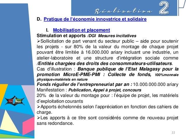 R é a l i s a t i o n 2D. Pratique de l'économie innovatrice et solidaire I. Mobilisation et placement Stimulation et appo...