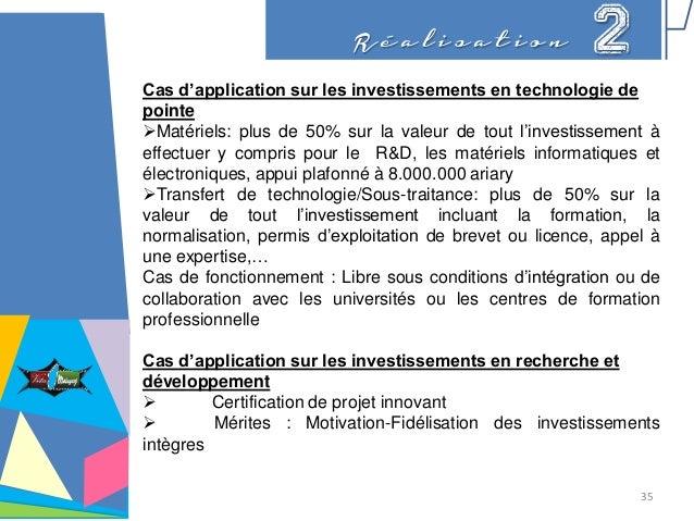 R é a l i s a t i o n 2 Cas d'application sur les investissements en technologie de pointe Matériels: plus de 50% sur la ...