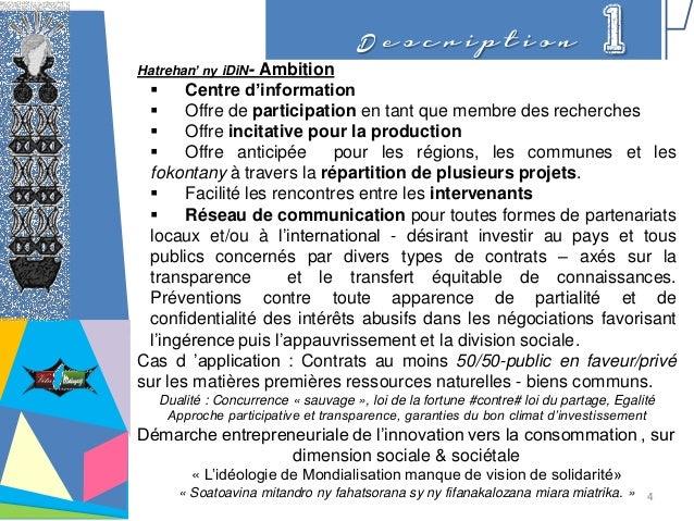 D e s c r i p t i o n 1Hatrehan' ny iDiN- Ambition  Centre d'information  Offre de participation en tant que membre des ...