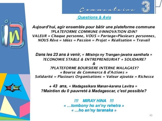 C o m m e n t a i r e 3 Questions & Avis Aujourd'hui, agir ensemble pour bâtir une plateforme commune ?PLATEFORME COMMUNE ...