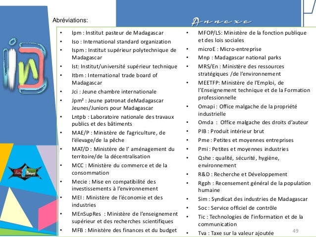 A n n e x eAbréviations: • Ipm : Institut pasteur de Madagascar • Iso : International standard organization • Ispm : Insti...