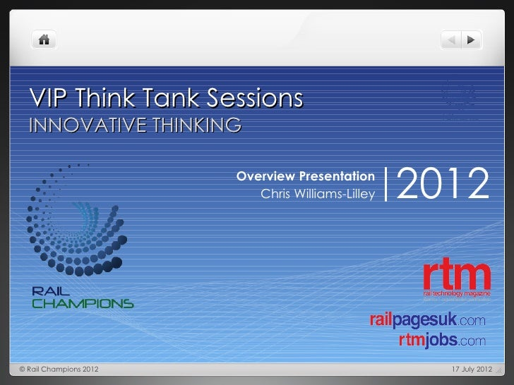 VIP Think Tank Sessions  INNOVATIVE THINKING                        Overview Presentation                           Chris ...