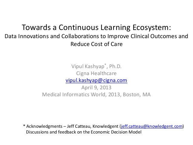 Towards a Continuous Learning Ecosystem:Data Innovations and Collaborations to Improve Clinical Outcomes and              ...