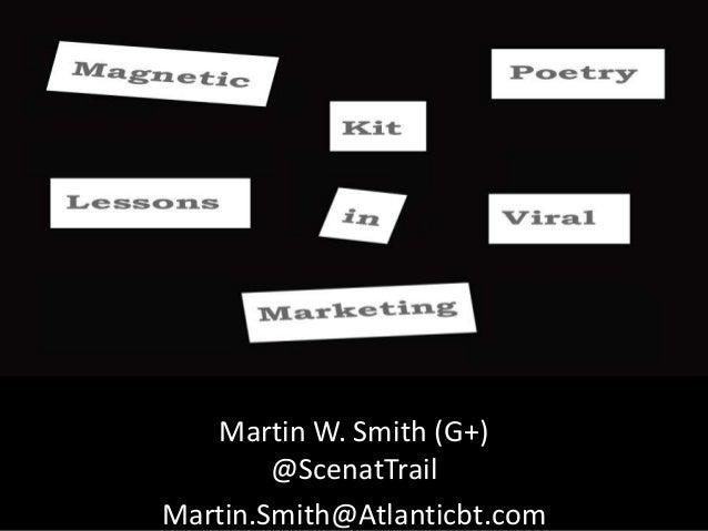 Martin W. Smith (G+)@ScenatTrailMartin.Smith@Atlanticbt.com