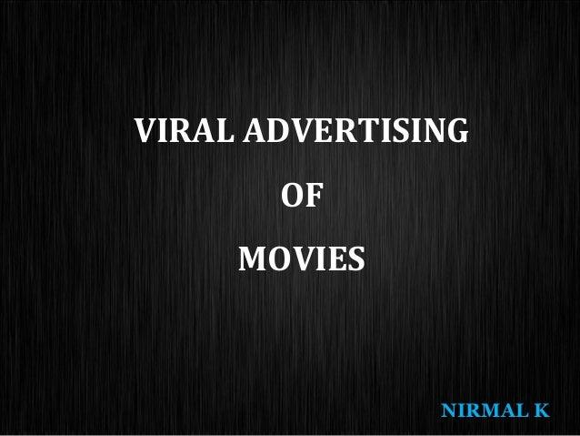 VIRAL ADVERTISING OF MOVIES  NIRMAL K