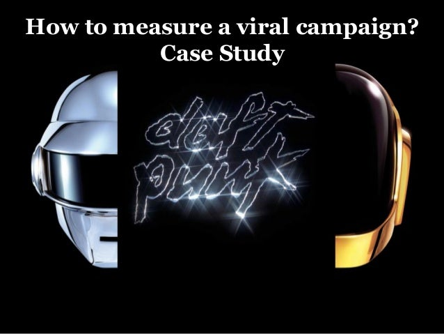 How to measure a viral campaign?Case Study
