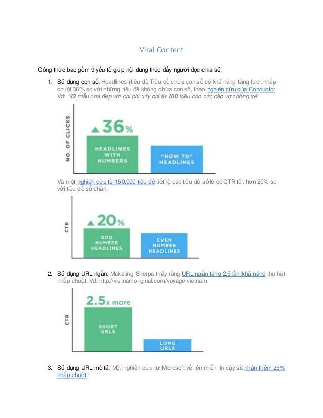 Viral Content Công thức bao gồm 9 yếu tố giúp nội dung thúc đẩy người đọc chia sẻ. 1. Sử dụng con số: Headlines (tiêu đề T...