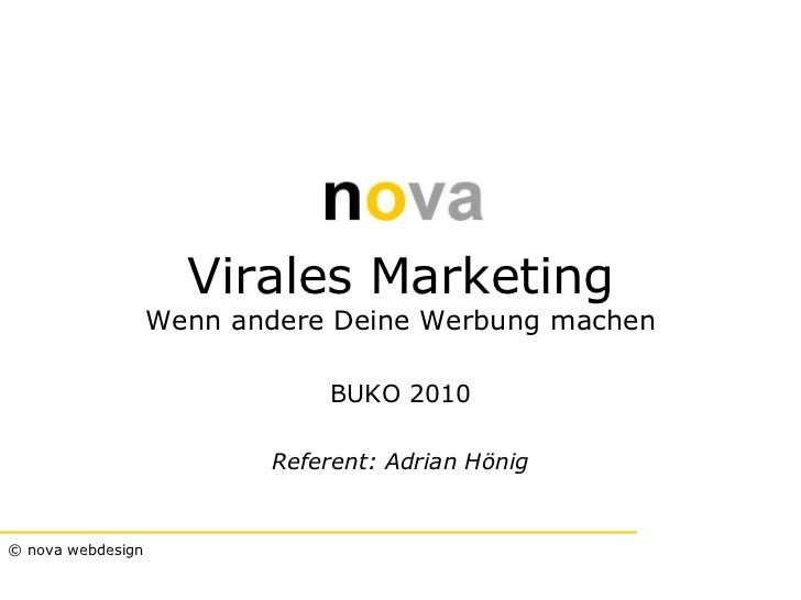 Virales Marketing                   Wenn andere Deine Werbung machen                              BUKO 2010               ...