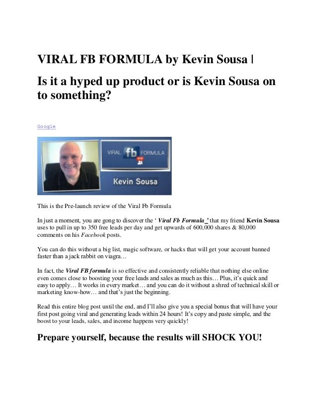 VIRAL FB FORMULA by Kevin Sousa |Is it a hyped up product or is Kevin Sousa onto something?GoogleThis is the Pre-launch re...