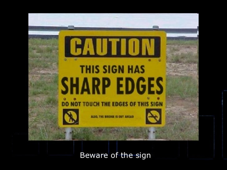 Beware of the sign