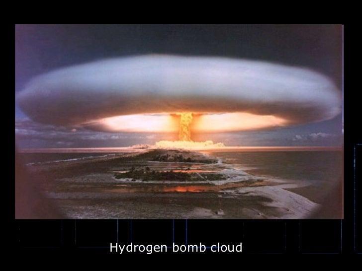 Hydrogen bomb cloud