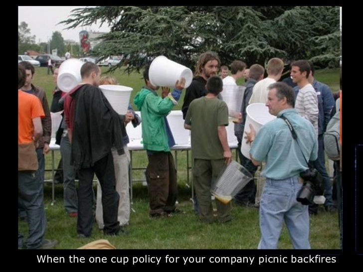 When the one cup policy for your company picnic backfires