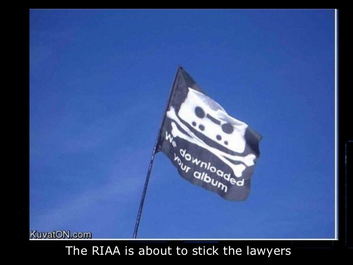 The RIAA is about to stick the lawyers