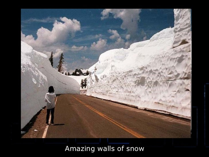 Amazing walls of snow