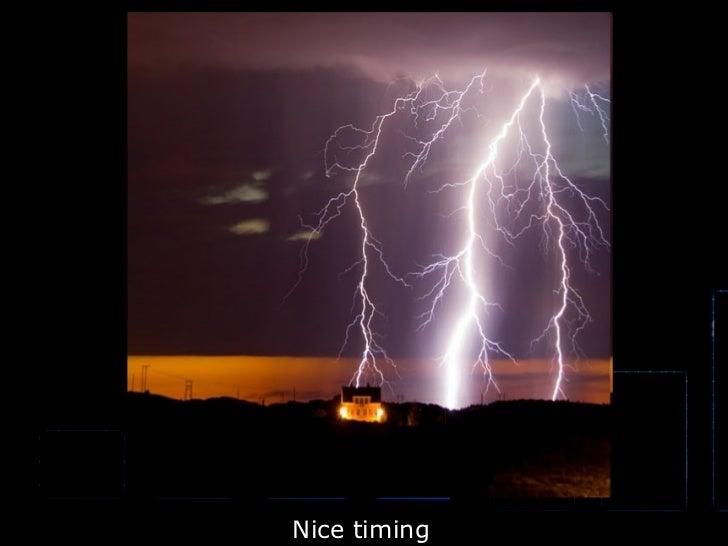 Nice timing