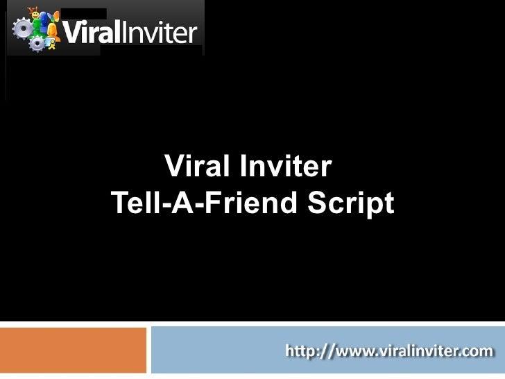 Viral Inviter  Tell-A-Friend Script