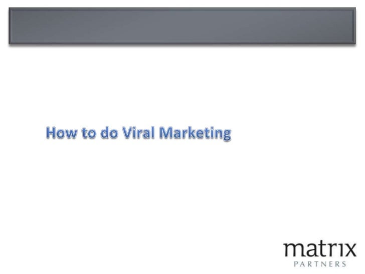 How to do Viral Marketing<br />