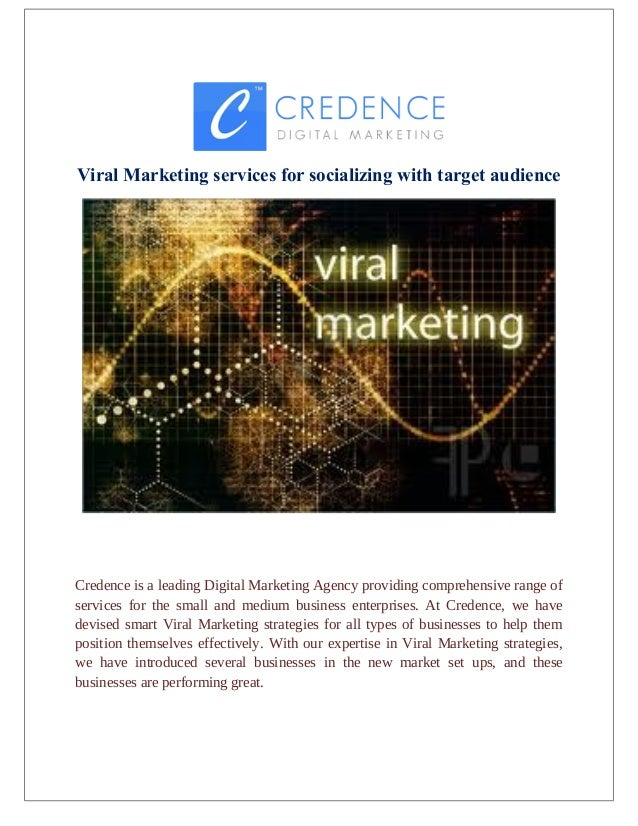 Viral Marketing services for socializing with target audience Credence is a leading Digital Marketing Agency providing com...
