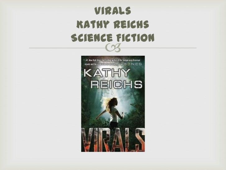 Virals Kathy ReichsScience Fiction      