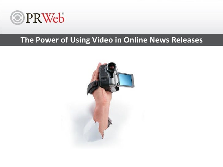 The Power of Using Video in Online News Releases