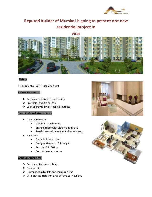 Reputed builder of Mumbai is going to present one new residential project in virar Flats :- 1 Bhk & 2 bhk @ Rs. 5000/ per ...