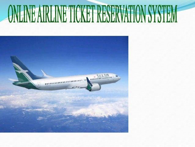 significance of airline reservation system Design and implementation of airline reservation web services using service-oriented architecture fang-fang chua, syahrul amri bin ngazizan the traditional airline reservation system does not offer flexibility to offer alternative routes.