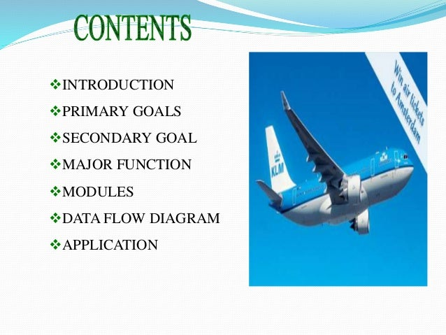 airline reservation system introduction Text preview airline reservation system chapter 1 11 introduction in today's airline industry users or customers can reserve seat or book flight from any place in the world as long as they are connected to internet.