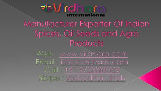 " Established in 1975 and started export operations in year 2000  Member of ""Spices Board of India""  ICRA accredited bus..."