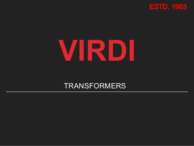 VIRDI TRANSFORMERS