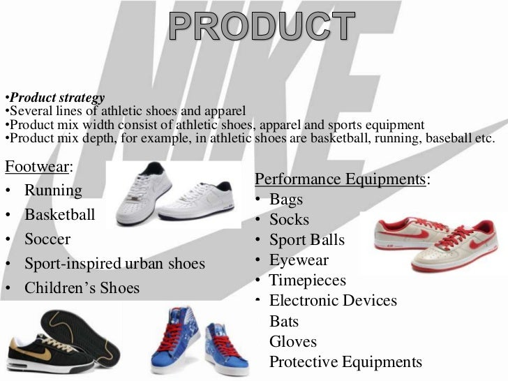 Nike s product mix