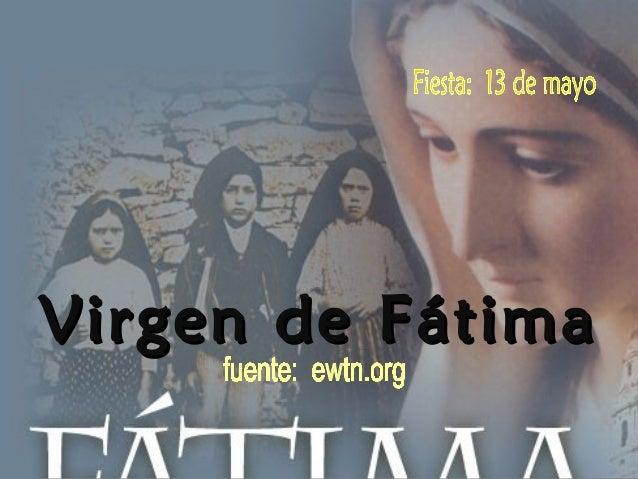 Virgen de FátimaVirgen de Fátima